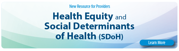 Health Equity and SDoH