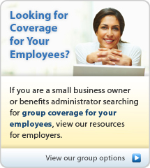 Looking for Coverage for your Employees?